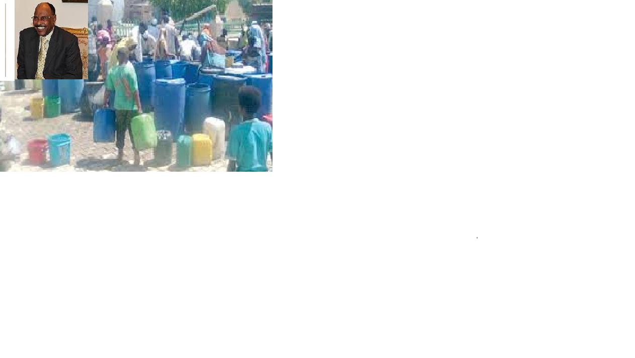 20 منطقة تعاني جراء العطش .. مياه الخرطوم .. الوالي والواقع ضد تقارير (الهيئة)